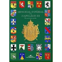 Armorial Impérial sous Napoléon III - Reconstitution inédite (Version prestige)