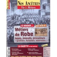 N° 13 : Les Métiers de Robe - Nos ancêtres, Vie & Métiers