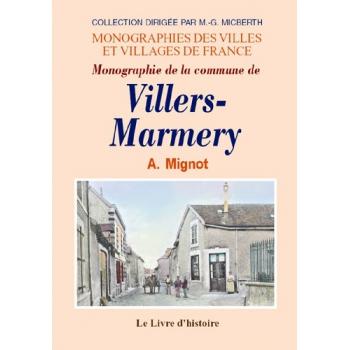 Villers-Marmery (Monographie de la commune de)