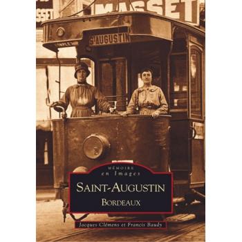 Saint-Augustin - Bordeaux - Tome I