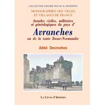 Annales civiles, militaires et généalogiques du pays d'Avranches