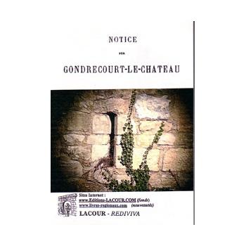 Notice sur Gondrecourt-le-Château
