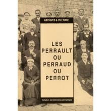 Les Perrault / Perrot : Dictionnaire patronymique
