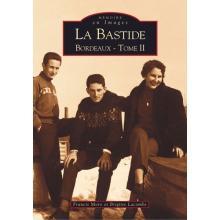 La Bastide - Bordeaux - Tome II
