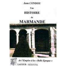 Une histoire de Marmande - Tome III - de l'Empire à la belle époque