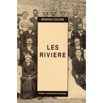 Les Rivière : Dictionnaire patronymique