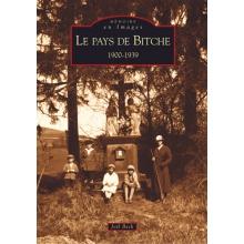 Le pays de Bitche (1900-1939)