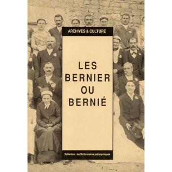 Les Bernier (Bernié) : Dictionnaire patronymique