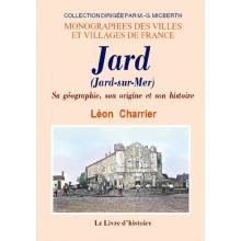 Jard - Sa géographie, son origine et son histoire
