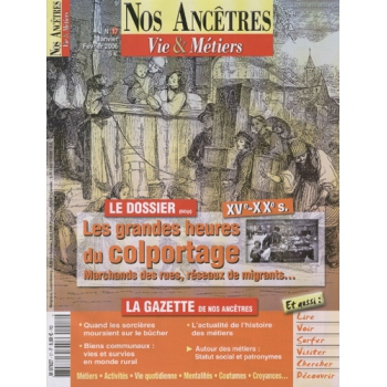 N° 17 : Les grandes heures du Colportage - Nos ancêtres, Vie & Métiers