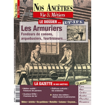 N° 16 : Les Armuriers - Nos ancêtres, Vie & Métiers