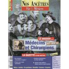 N° 18 : Médecins et Chirurgiens XV - XIXè siècles - Nos ancêtres, Vie & Métiers