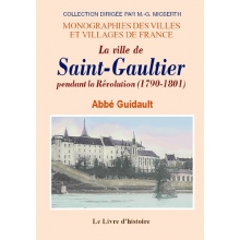 Saint-Gaultier (La ville de) pendant la Révolution (1790-1801)