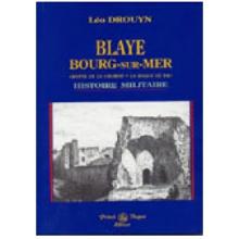 Blaye - Bourg-sur-Mer, Histoire militaire
