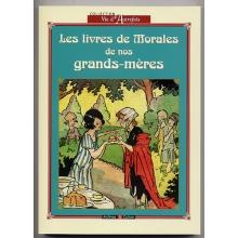 Les livres de morales de nos grands-mères