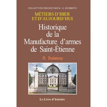 Historique de la manufacture d'armes de Saint-Étienne
