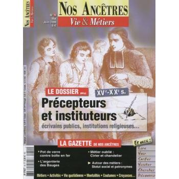 N° 19 : Précepteurs et instituteurs - Nos ancêtres, Vie & Métiers
