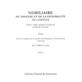 Nobiliaire du Diocèse et de la généralité de Limoges - Tome 1 à 4