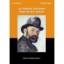 La famille Cézanne - Paul et les autres
