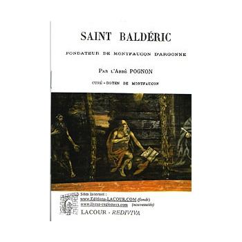 Saint Baldéric fondateur de Montfaucon d'Argonne