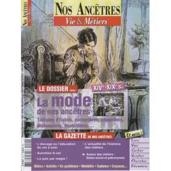 N° 20 : La mode de nos ancêtres XIVè - XIXè s. - Nos ancêtres, Vie & Métiers