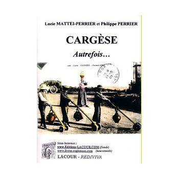 Cargèse autrefois... Tome I
