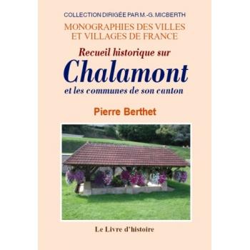 Chalamont et les communes de son canton (Recueil historique sur)