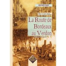 La route de Bordeaux au Verdon