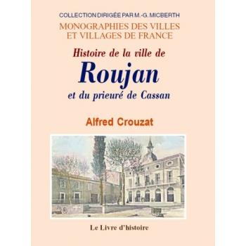Histoire de la ville de Roujan et le prieuré de Cassan