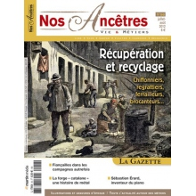 N° 56 : Les métiers de la récupération et recyclage - Nos ancêtres, Vie & Métiers