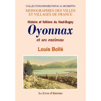 Oyonnax et ses environs - Histoire et folklore du Haut-Bugey