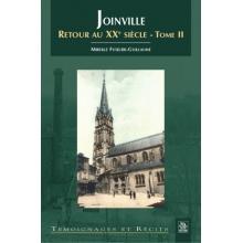 Joinville - Retour au XXe siècle - Tome II