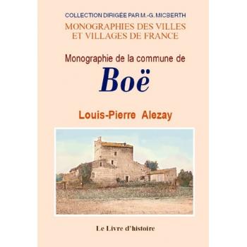Boë (Monographie de la commune de)