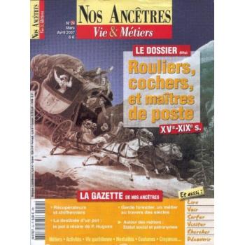 N° 24 : Rouliers, cochers, et maîtres de poste XVè - XIXè siècles - Nos ancêtres, Vie & Métiers
