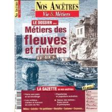 N° 26 : Les métiers des fleuves et des rivières XVè - XIXè siècles - Nos ancêtres, Vie & Métiers