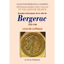 Annales historiques de la ville de Bergerac  - 1233-1789