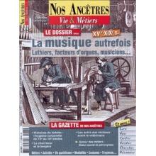 N° 27 : La musique autrefois XV-XIXè siècles - Nos ancêtres, Vie & Métiers