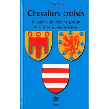 Chevaliers Croises D Auvergne Bourbonnais Et Velay Armorial Cartes Table Heraldique La Boutique Geneanet