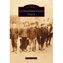 La Celle-Saint-Cloud - Tome II