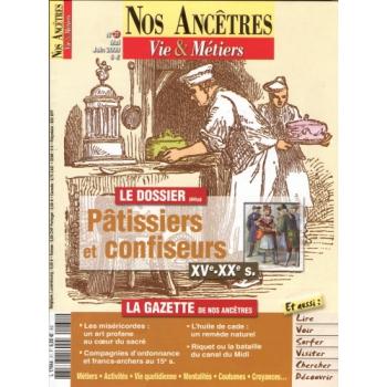 N° 31 : Pâtissiers et confiseurs - Nos ancêtres, Vie & Métiers