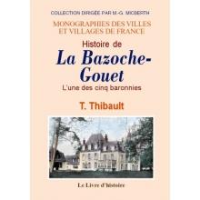 La Bazoche-Gouet (28) - L'une des cinq baronnies
