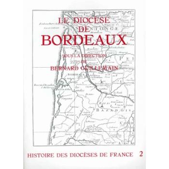 Histoire des diocèses de France - Bordeaux (broché)