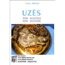 Uzès, son diocèse, son histoire