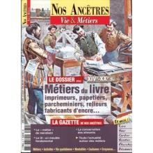 N° 32 : Métiers du livre - Nos ancêtres, Vie & Métiers