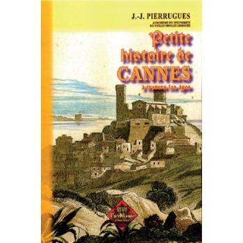 Petite histoire de Cannes à travers les âges