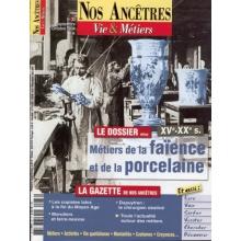 N° 33 : Métiers de la faïence et de la porcelaine - Nos ancêtres, Vie & Métiers