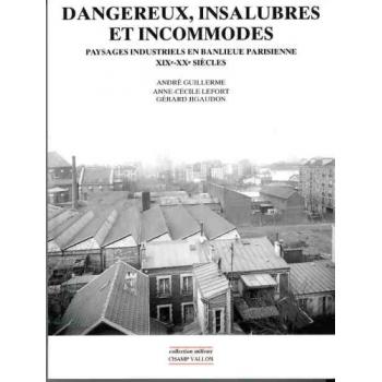 Dangereux, insalubres et incommodes