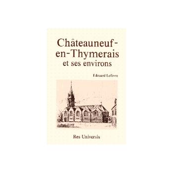 Chateauneuf-en-Thymerais et ses environs