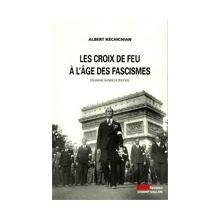 Les croix de feu à l'âge des fascismes : Travail famille patrie