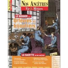 N° 35 : Orfèvres et bijoutiers XVe - XXe siècles - Nos ancêtres, Vie & Métiers
